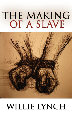 The Making of a Slave - Willie Lynch book