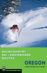 Backcountry Ski  Snowboard Routes Oregon