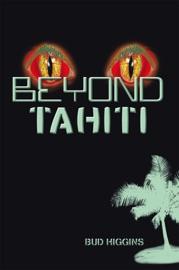 Beyond Tahiti