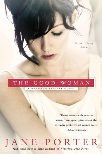 Jane Porter - The Good Woman