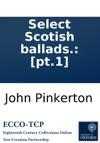Select Scotish Ballads Pt1