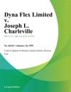 Dyna Flex Limited V Joseph L Charleville