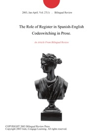 The Role Of Register In Spanish English Codeswitching In Prose