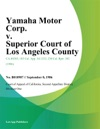 Yamaha Motor Corp V Superior Court Of Los Angeles County