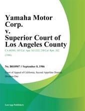 Yamaha Motor Corp. v. Superior Court of Los Angeles County