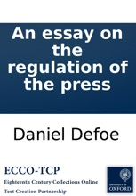 An Essay On The Regulation Of The Press