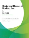 Fleetwood Homes Of Florida Inc V Reeves