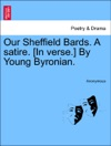 Our Sheffield Bards A Satire In Verse By Young Byronian