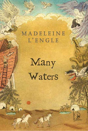 Madeleine L'Engle - Many Waters