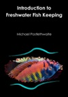 Introduction To Freshwater Fish Keeping