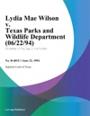 Lydia Mae Wilson V Texas Parks And Wildlife Department 062294
