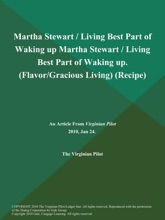 Martha Stewart / Living Best Part of Waking up Martha Stewart / Living Best Part of Waking up (Flavor/Gracious Living) (Recipe)