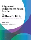 Edgewood Independent School District V William N Kirby