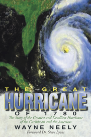 The Great Hurricane of 1780 book