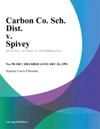 Carbon Co Sch Dist V Spivey