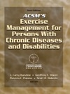 ACSMs Exercise Management For Persons With Chronic Diseases And Disabilities Third Edition