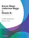 Karen Diane Anderson Baggs V Dennis R