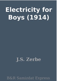 Electricity For Boys 1914