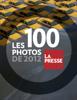 La Presse - Les 100 photos de 2012 ilustraciГіn