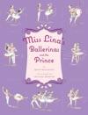 Miss Linas Ballerinas And The Prince
