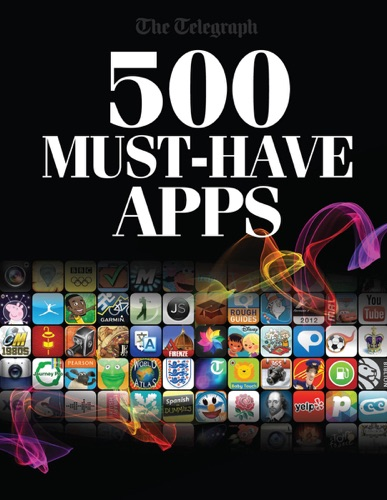 500 Must Have Apps 2012 Edition - The Telegraph - The Telegraph