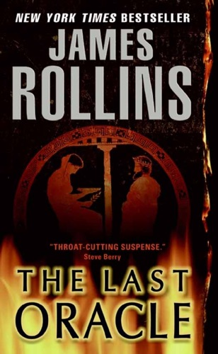 James Rollins - The Last Oracle