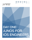 Day One: Junos for IOS Engineers