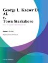 George L Kaeser Et Al V Town Starksboro