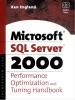 The Microsoft SQL Server 2000 Performance Optimization And Tuning Handbook (Enhanced Edition)