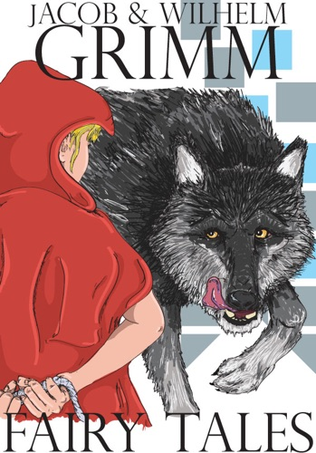 The Brothers Grimm - Fairy Tales