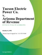 Tucson Electric Power Co. V. Arizona Department Of Revenue