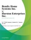Bendix Home Systems Inc V Hurston Enterprises Inc