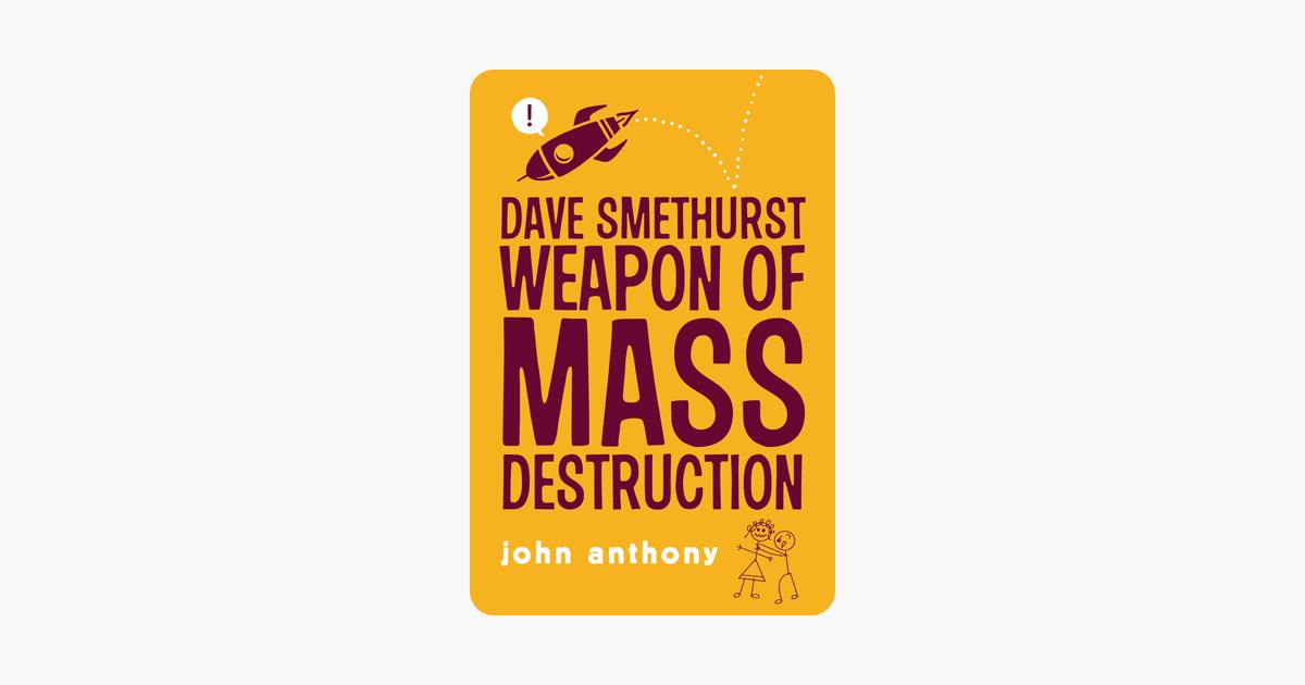 Dave Smethurst - Weapon of Mass Destruction