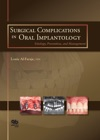 Surgical Complications In Oral Implantology Etiology Prevention And Management