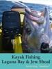 Kayak Fishing Laguna Bay & Jew Shoal