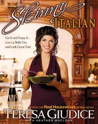 Skinny Italian - Teresa Giudice book