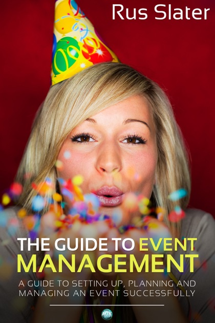 The Guide To Event Management By Rus Slater On Apple Books