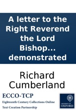A letter to the Right Reverend the Lord Bishop of O----d. Containing some animadversions upon a character given of the late Dr. Bentley, in a letter, from a late professor in the University of Oxford, to the Right Rev. author of The divine legation of Mo