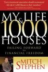 My Life  1000 Houses
