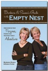 To The Empty Nest Discovering New Purpose Passion  Your Next Great Adventure