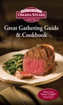 Omaha Steaks Great Gathering Guide  Cookbook