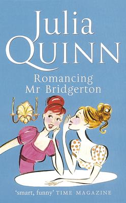 Julia Quinn - Romancing Mr Bridgerton book