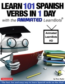 Learn 101 Spanish Verbs In 1 Day With The Animated Learnbots
