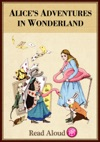 Alices Adventures In Wonderland - Read Aloud Edition