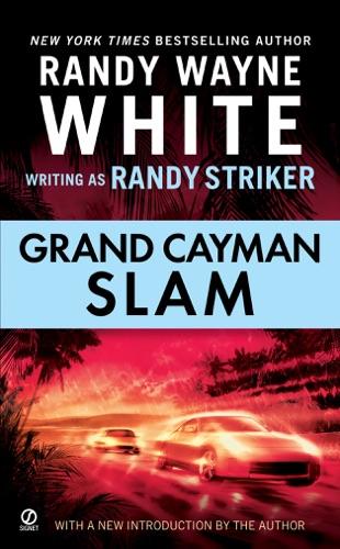 Randy Striker & Randy Wayne White - Grand Cayman Slam