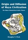 Origin And Diffusion Of Maya Civilization