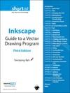 Inkscape Guide To A Vector Drawing Program Digital Short Cut 3e