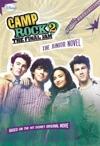Camp Rock 2 The Final Jam The Junior Novel