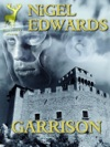 Garrison A Military Fantasy Novelette