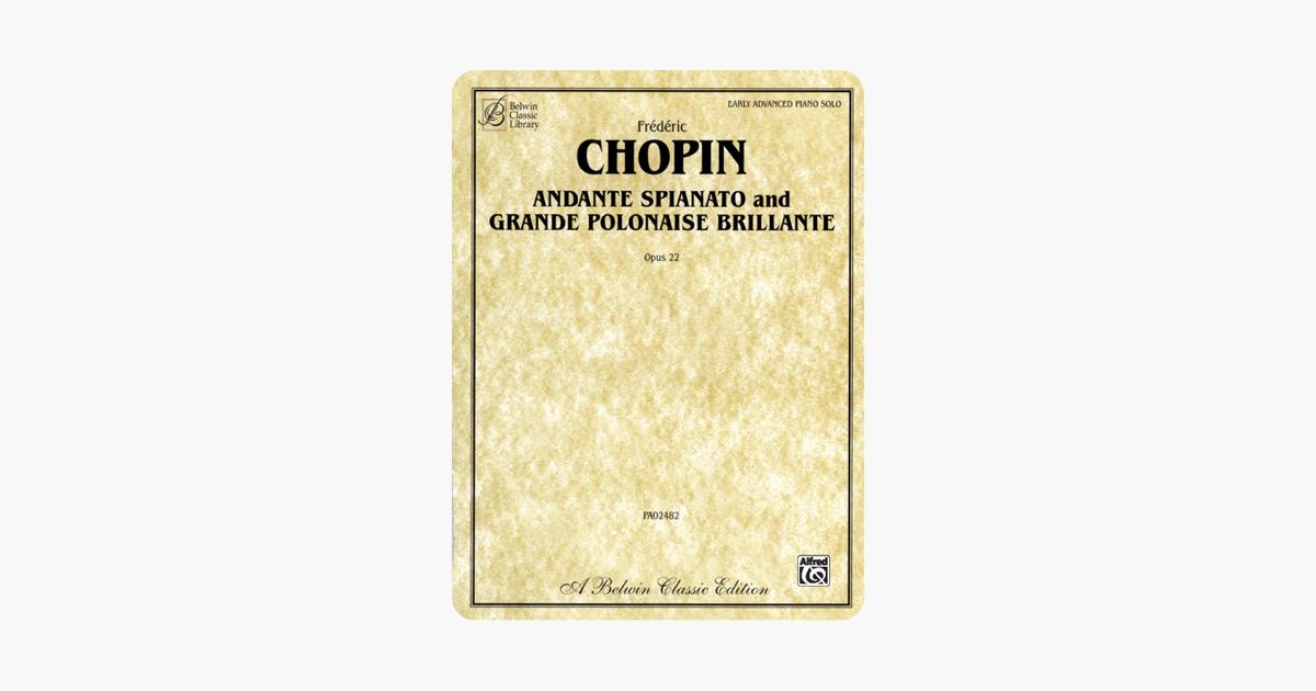 Andante Spianato and Grande Polonaise Brillante, Op  22